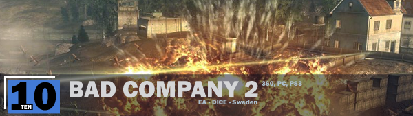 Andi: I have done one level of Battlefield: Bad Company 2 on single player.
